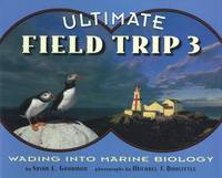 ULTIMATE FIELD TRIP 3: WADING INTO MARINE BIOLOGY
