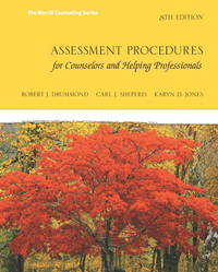 Assessment Procedures for Counselors and Helping Professionals (8th Edition)