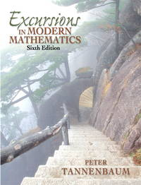 Excursions in Modern Mathematics (6th Edition)