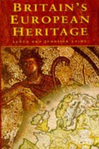 Britain's European Heritage: History Prehistory and Medieval History by  L  Jennifer; Laing - Hardcover - 1995 - from Charles Byrnes Bookshop and Biblio.com