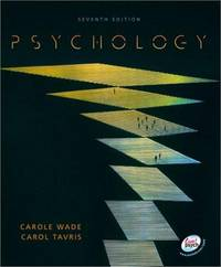 Psychology (7th Edition) Wade, Carole and Tavris, Carol