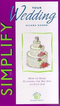 Simplify Your Wedding: How to Make Planning the Big Day An Easy Job