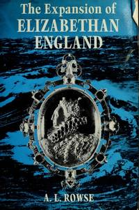 image of The expansion of Elizabethan England, (His The Elizabethan age)