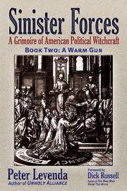 Sinister Forces: a Grimoire of American Political Witchcraft: Book Two (2)  a Warm Gun