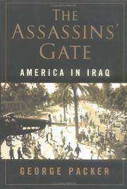 The Assassins' Gate America in Iraq