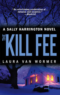 The Kill Fee (Sally Harrington Novels)