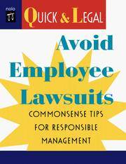 Avoid Employee Lawsuits: Commonsense Tips for Responsible Management (Quick & Legal Series)