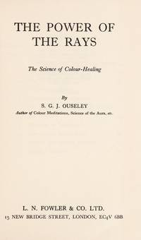 The Power of the Rays :   The Science of Colour-Healing