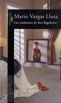 Los Cuadernos de Don Rigoberto (The Notebooks of Don Rigoberto)
