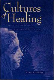 Cultures Of Healing : Correcting The Image Of American Mental Health Care