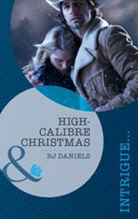 High-Calibre Christmas (Mills & Boon Intrigue)