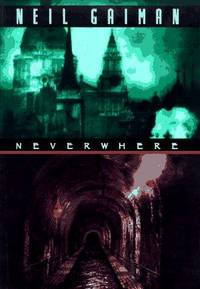 Neverwhere by  Neil Gaiman - Hardcover - Signed - 1997 - from Avalon Books and Biblio.com
