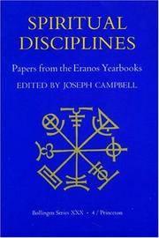 Spiritual Disciplines:   Papers from the Eranos Yearbooks. (Spirtual Disciplines) by Joseph Campbell (Editor) - Paperback - 1985-04-01 - from Ergodebooks and Biblio.com