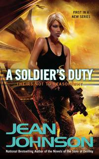 A Soldier's Duty by Jean Johnson - 2011-07-26