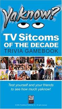 YaKnow? TV Sitcoms of the Decade Trivia