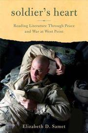 Soldier's Heart, Reading Literature Through Peace and War at West Point
