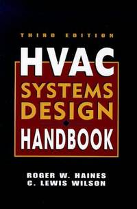 HVAC Systems Design Handbook, 2nd Edition by  and C. Lewis Wilson  Roger W. - Hardcover - 1994 - from BookDepart (SKU: 44128)
