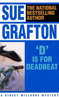 D Is for Deadbeat (A Kinsey Millhone Mystery)
