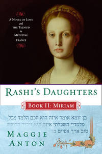 Rashi's Daughters, Book II Miriam