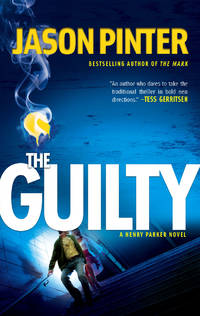 The Guilty (Henry Parker Novels)