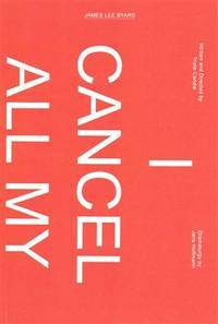 I Cancel All My Works at Death  A Project by Triple Candie on James Lee  Byars