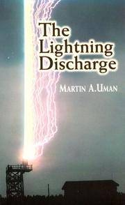 The Lightning Discharge (Dover Books on Physics) by  Martin A Uman - Paperback - 2001-01-24 - from Due West Book Store (SKU: EE2-181003041)