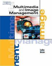 Multimedia and Image Management by  Karen  Susan; Bean May - Hardcover - from Georgia Book Company and Biblio.com
