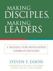 image of Making Disciples, Making Leaders