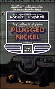 Plugged Nickel (introducing Jake Hatch).
