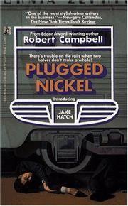 Plugged Nickel (introducing Jake Hatch).