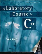 A Laboratory Course in C++ (Jones and Bartlett Books in Computer Science.)