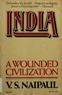 India: A Wounded Civilization by  V.S Naipaul - Paperback - 1977-12-12 - from The Bookshelf (SKU: BMBUBT6487)