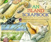 An Island Scrapbook: Dawn to Dusk on a Barrier Island