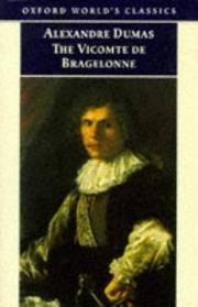 The Viscomte de Bragelonne. Oxford World's Classics