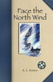 Face the North Wind (Western Canadian Classic)