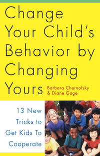 CHANGING YOUR CHILD'S BEHAVIOR
