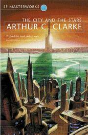 City & the Stars by Arthur C Clarke