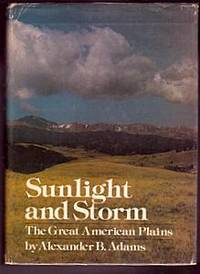 Sunlight and Storm: The Great American Plains