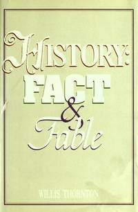 History : Fact & Fable