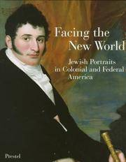 Facing the New World: Jewish Portraits in Colonial and Federal America