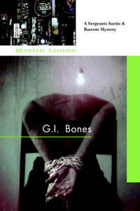 G.I. Bones (A Sergeants Sue?o and Bascom Novel)