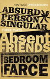 image of Three Plays: Absurd Person Singular, Absent Friends, Bedroom Farce