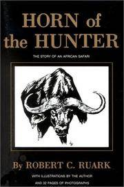 image of Horn of the Hunter: The Story of an African Safari