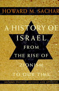 A History of Israel: From the Rise of Zionism to Our Time (Second Edition, Revised and Updated)...