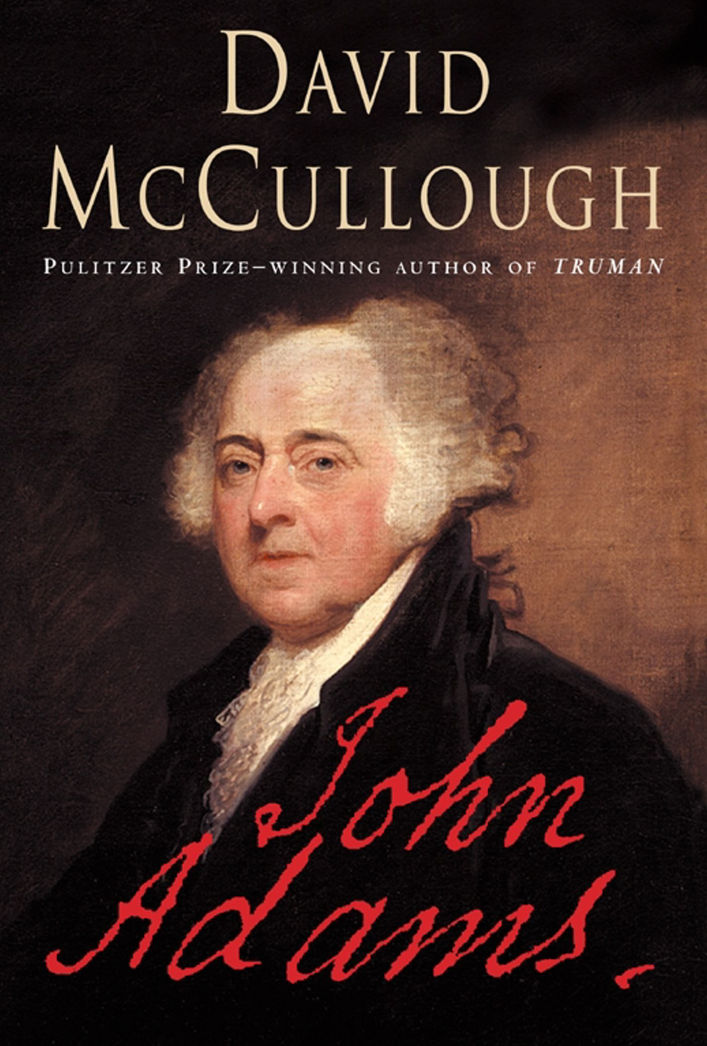 john adams by david mccullough John adams summary & study guide includes detailed chapter summaries and analysis, quotes, character descriptions, themes this detailed literature summary also contains topics for discussion and a free quiz on john adams by david mccullough.