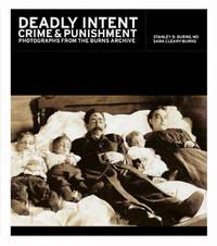 Deadly Intent: Crime & Punishment