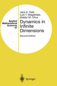 Dynamics in Infinite Dimensions (Applied Mathematical Sciences)