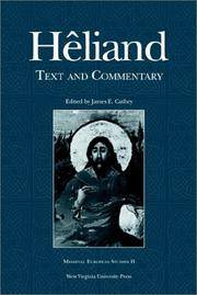 HELIAND: TEXT AND COMMENTARY (WV MEDIEVEAL EUROPEAN STUDIES)