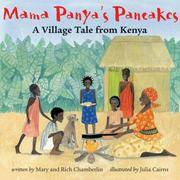 Mama Panya's Pancakes: a Villiage Tale from Kenya