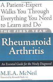 The First Year: Rheumatoid Arthritis: An Essential Guide for the Newly Diagnosed by M.E.A. McNeil - Paperback - 2005 - from ThatBookGuy and Biblio.co.nz